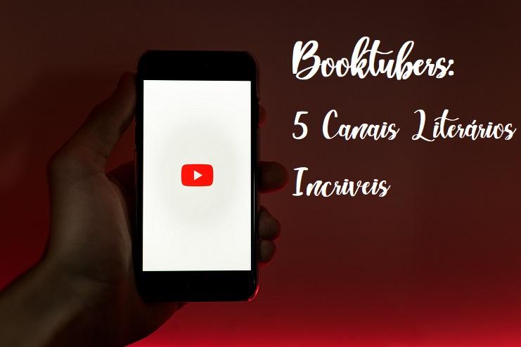 booktubers 5 canais literarios incriveis