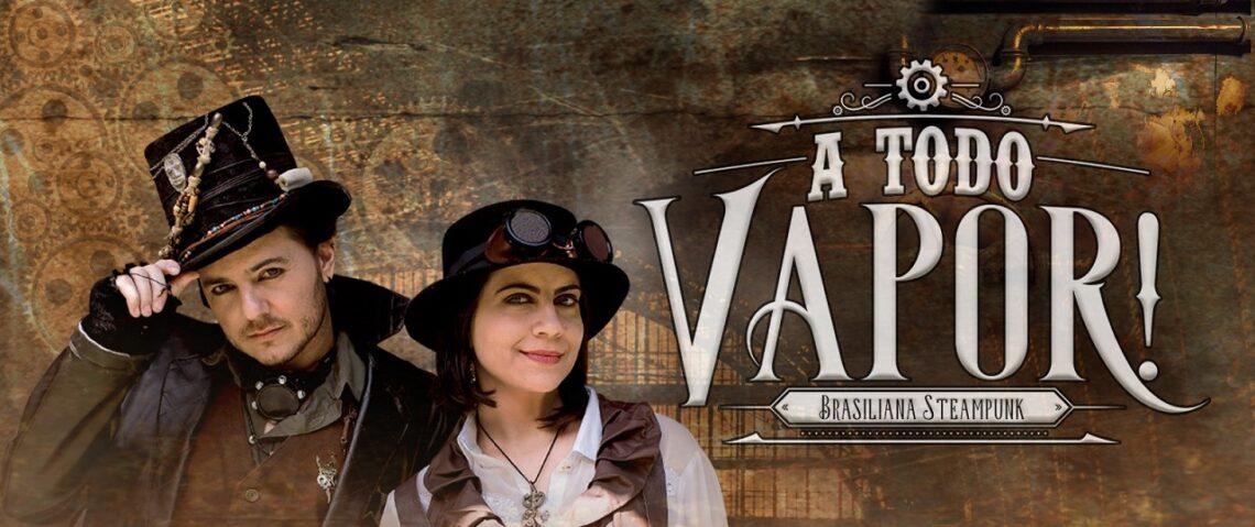 a todo vapor brasiliana steampunk eneias tavares