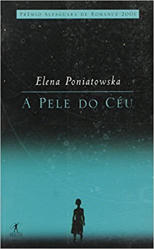 A pele do céu, de Elena Poniatowska