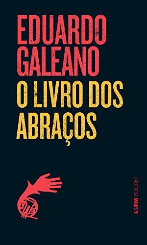 livro de literatura latino-americana, O livro dos abraços, de Eduardo Galeano