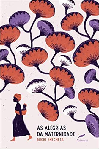 As alegrias da maternidade, Buchi Emecheta - literatura negra