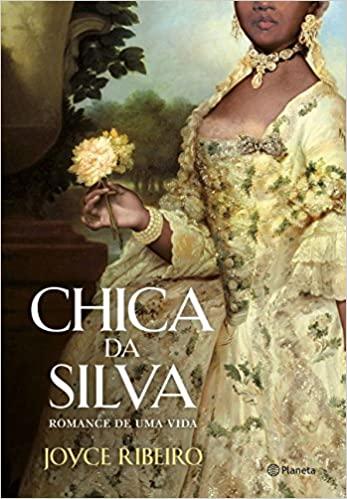 Chica da Silva: Romance de uma vida, Joyce Ribeiro