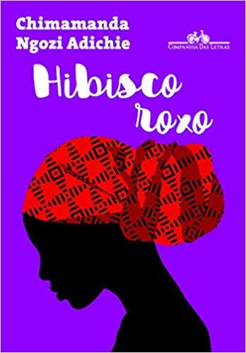 Hibisco Roxo, Chimamanda Ngozi Adichie
