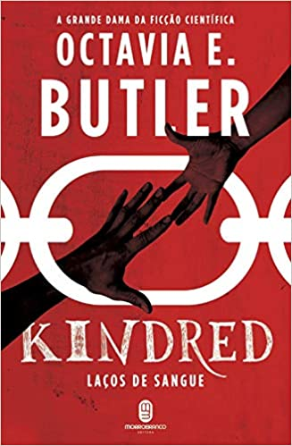 Kindred – Laços de Sangue, Octavia E. Butler