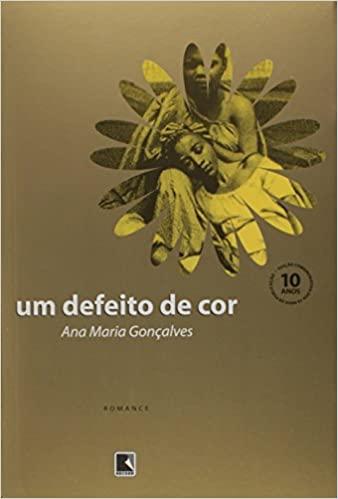 Um defeito de cor, Ana Maria Gonçalves
