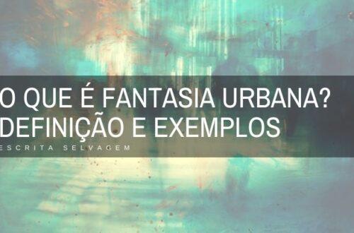 o que é fantasia urbana com definição e exemplos